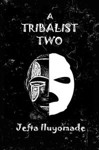 A Tribalist Two