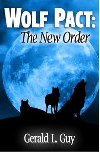 Wolf Pact: The New Order