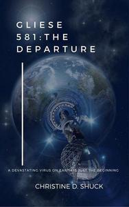 Gliese 581: The Departure
