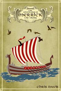 The Adventures Of Merrick The Viking