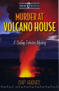 Murder at Volcano House