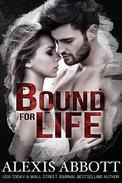 Bound for Life - A Bad Boy Mafia Romance