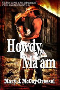 Howdy, Ma'am