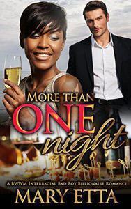 More Than One Night: A BWWM Interracial Bad Boy Billionaire Romance