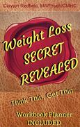 Weight Loss Secret Revealed Think Thin Get Thin Workbook Planner Included