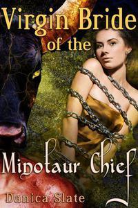Virgin Bride of the Minotaur Chief