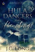 Hula Dancers and Hauntings