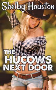 The Hucows Next Door