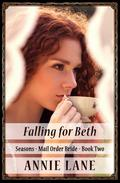 Mail Order Bride - Falling for Beth
