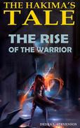 The Rise of the Warrior
