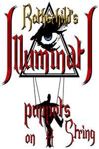 Rothschild's Illuminati Puppets on a String