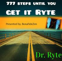 777 Steps Until You Get It Ryte