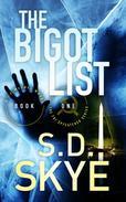 The Bigot List (A J.J. McCall Novel)