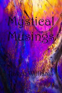 Mystical Musings