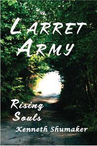 Larret Army, Rising Souls