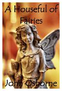 A Houseful of Fairies