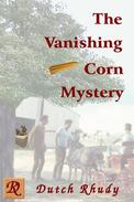 The Vanishing Corn Mystery