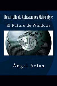 Desarrollo de Aplicaciones Metro Style