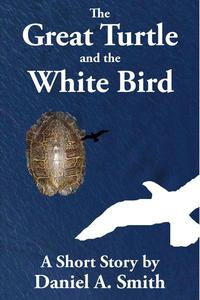 The Great Turtle and the White Bird