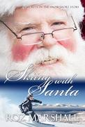 Skiing with Santa (A Secrets in the Snow short story)