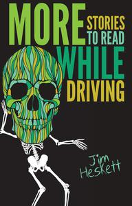 More Stories to Read While Driving