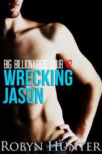 Big Billionaires' Club #2: Wrecking Jason