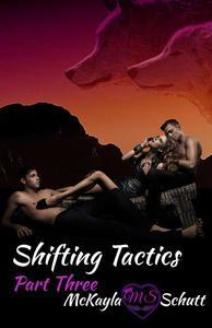 Shifting Tactics Part Three