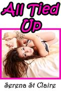 All Tied Up - Sizzling 3 Story BDSM Bundle