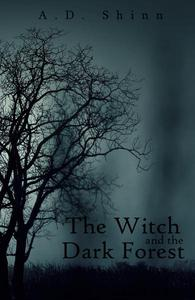 The Witch and the Dark Forest