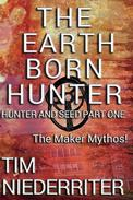 The Earth Born Hunter