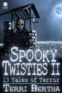 Spooky Twisties II