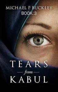 Tears from Kabul Book 3
