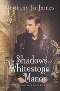 Shadows of Whitestone Manor