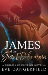James and the Giant Dilemma