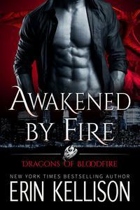 Awakened by Fire
