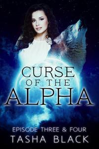 Curse of the Alpha: Episodes 3 & 4: A Tarker's Hollow Serial
