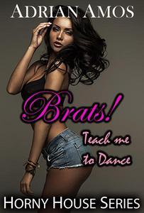 Brats!: Teach Me to Dance