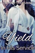 Yield: In His Service