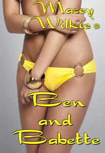 Ben and Babette
