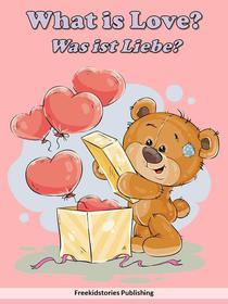 Was ist Liebe? - What is Love?