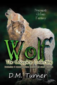 Wolf: The Complete Collection