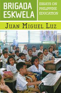 Brigada Eskwela: Essays on Philippine Education