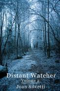 Distant Watcher - Volume 2