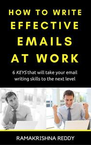 How to Write Effective Emails at Work