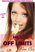 He's Off Limits (Erotica Collection Story Bundle)