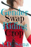 Gender Swap Riding Crop
