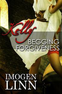 Kelly, Begging Forgiveness (Spanking Priest Erotica)