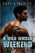 A Wild Wicked Weekend