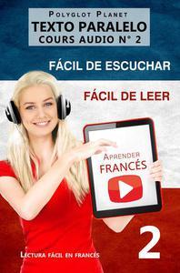 Aprender francés | Fácil de leer | Fácil de escuchar | Texto paralelo CURSO EN AUDIO n.º 2