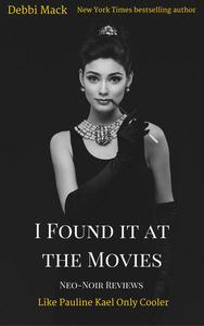 I Found it at the Movies: Neo-Noir Reviews